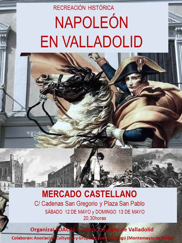 Cultyocio recrea de nuevo la estancia de Napoleón en Valladolid en 1809